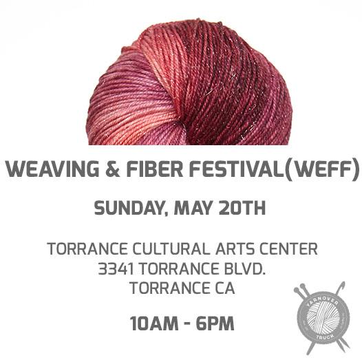 Torrance – Weaving & Fiber Festival (WEFF) – YarnoverTruck